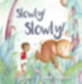 Slowly! Slowly! Children's Book