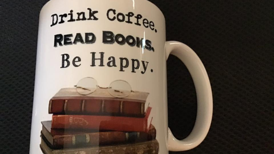 Drink Coffee Read Books Be Happy