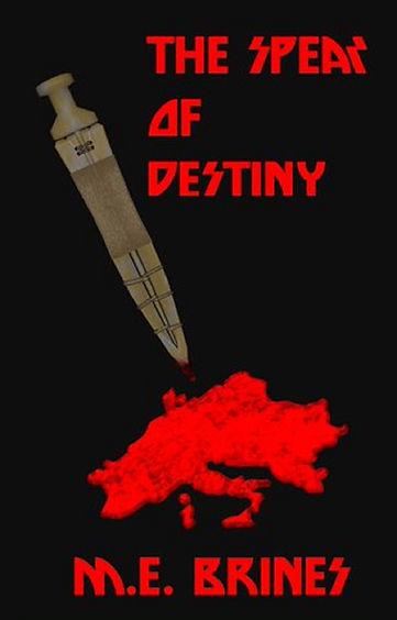 The spear of destiny by M.E. Brines 2011 1.jpg
