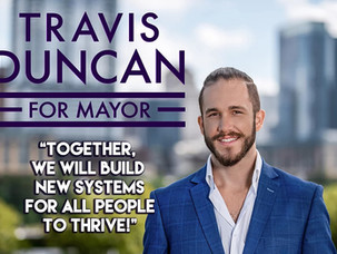 Travis Duncan for Mayor of Austin, TX