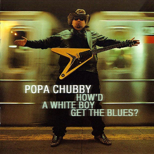 How'd a White Boy Get the Blues?