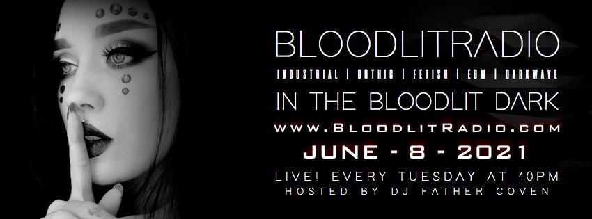 IN THE BLOODLIT DARK! JUNE-8-2021