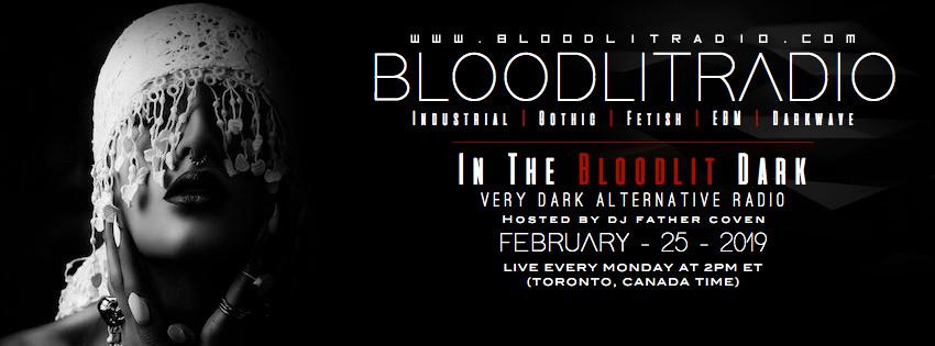 IN THE BLOODLIT DARK! FEB-25-2019