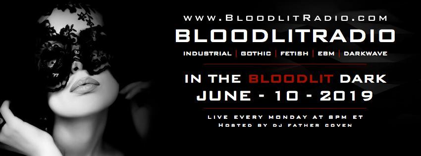 IN THE BLOODLIT DARK! JUNE-10-2019
