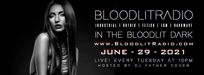 IN THE BLOODLIT DARK! JUNE-29-2021