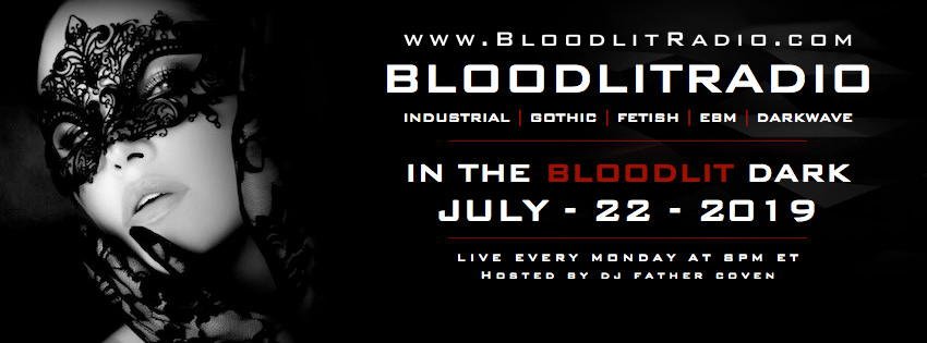 IN THE BLOODLIT DARK! JULY-22-2019