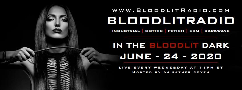 IN THE BLOODLIT DARK! JUNE-24-2020