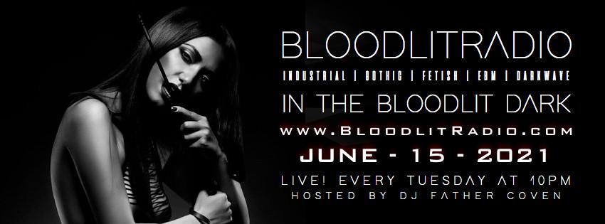 IN THE BLOODLIT DARK! JUNE-15-2021