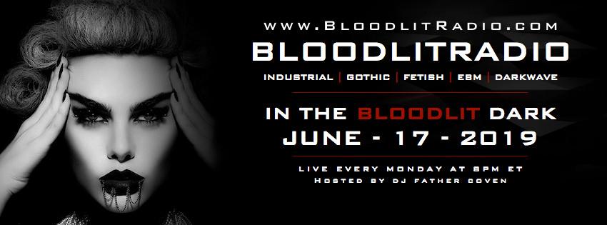 IN THE BLOODLIT DARK! JUNE-17-2019