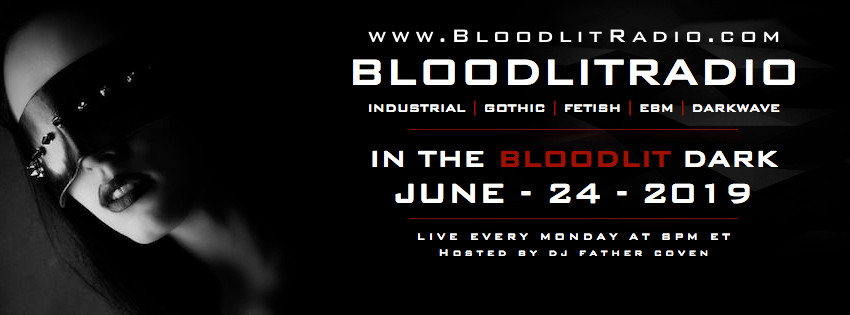 IN THE BLOODLIT DARK! JUNE-24-2019