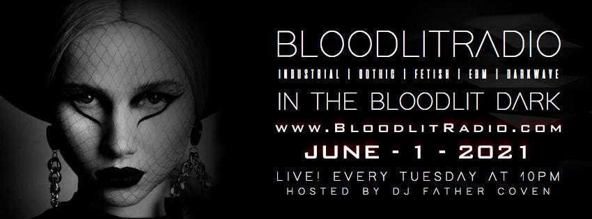 IN THE BLOODLIT DARK! JUNE-1-2021