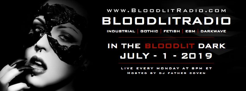 IN THE BLOODLIT DARK! JULY-1-2019