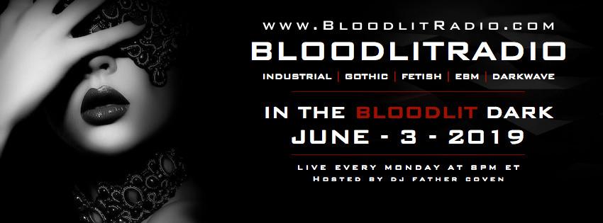 IN THE BLOODLIT DARK! JUNE-3-2019
