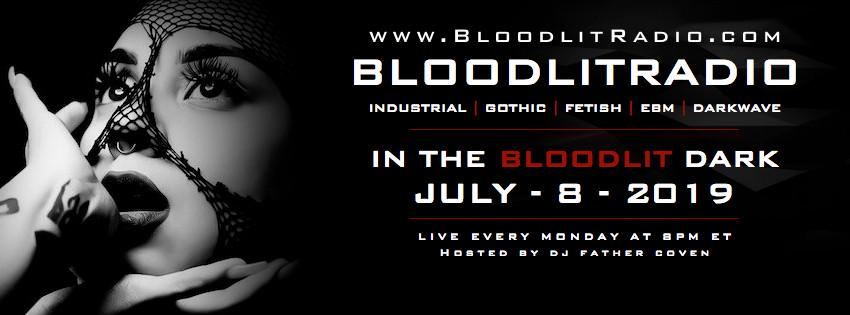 IN THE BLOODLIT DARK! JULY-8-2019