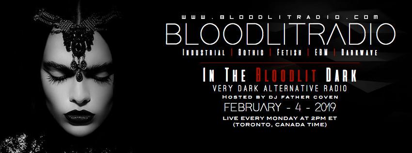 IN THE BLOODLIT DARK! FEB-4-2019