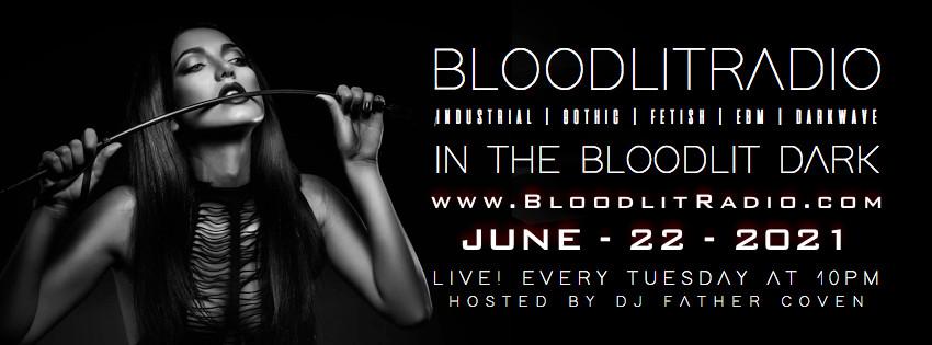IN THE BLOODLIT DARK! JUNE-22-2021