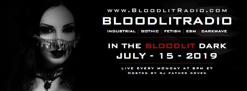 IN THE BLOODLIT DARK! JULY-15-2019