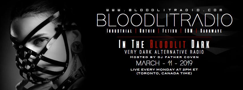IN THE BLOODLIT DARK! MAR-11-2019