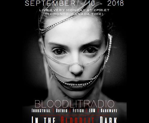 IN THE BLOODLIT DARK! SEPTEMBER-10-2018