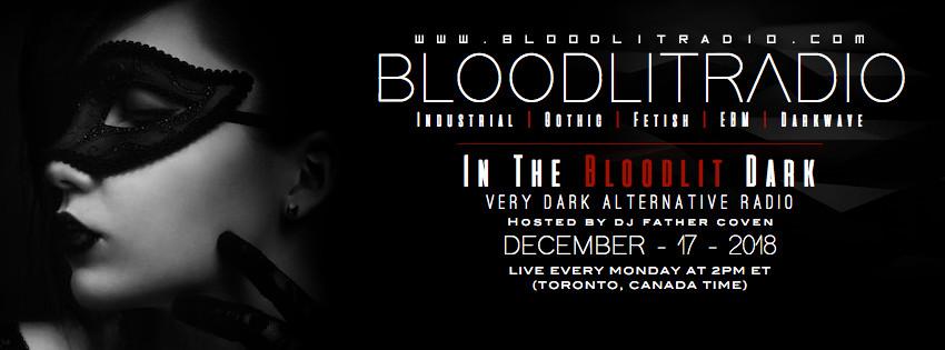 IN THE BLOODLIT DARK! DECEMBER-17-2018