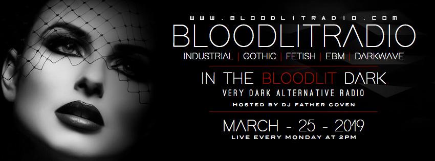 IN THE BLOODLIT DARK! MAR-25-2019