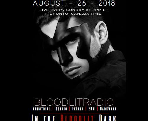 IN THE BLOODLIT DARK! AUGUST-26-2018
