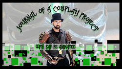 Journal of a Cosplay Project