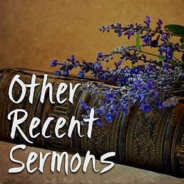 Other Recent Sermons