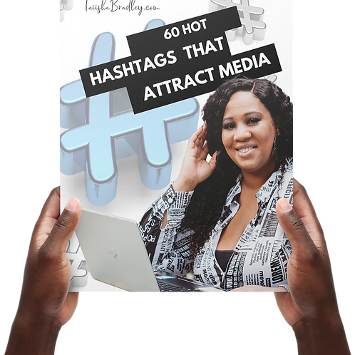 60 Hashtags that Attract Media!
