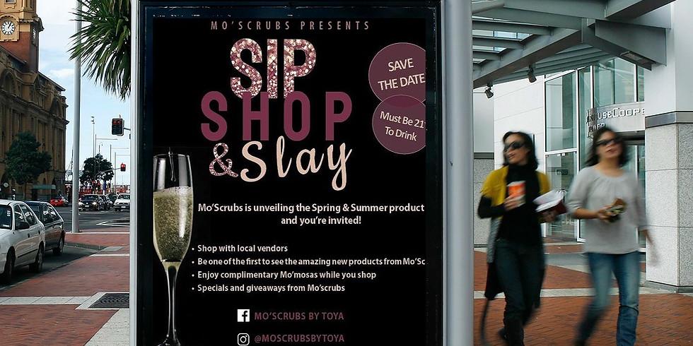 Mo' Scrubs Presents: Sip, Shop, and Slay!