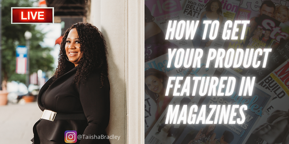 How to Get Your Product Featured in Magazines