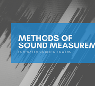 Methods of Sound Measurement for Water Cooling Towers