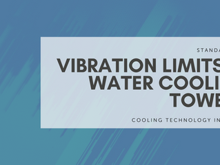 Standard 163: Vibration Limits in Water Cooling Towers