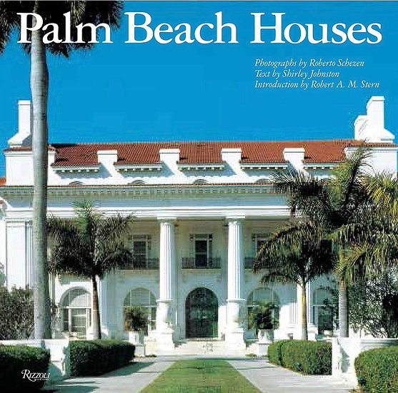 PALM BEACH HOUSES BY RIZZOLI CLASSICS