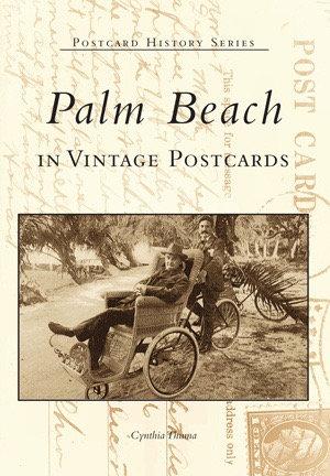 PALM BEACH IN VINTAGE POSTCARDS BOOK