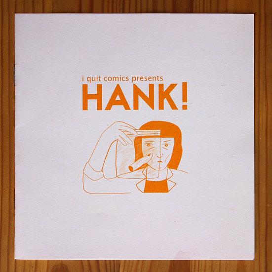 """HANK"" BY I QUIT COMICS"