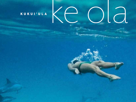 Ke Ola — Letter from the Publisher