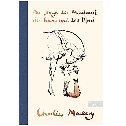 Charlie Mackesy - Der Junge, der Maulwurf, der Fuchs und das Pferd