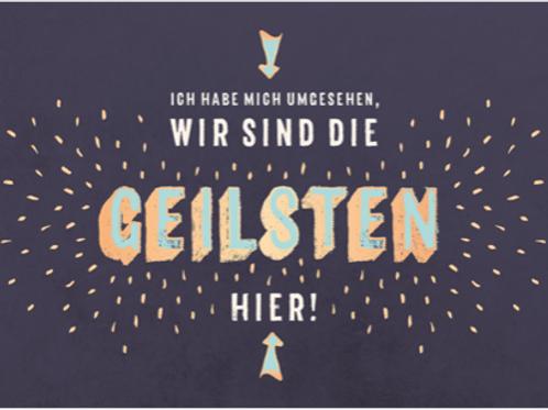 Postkarte 12x17cm - Die Geilsten (veredelt)