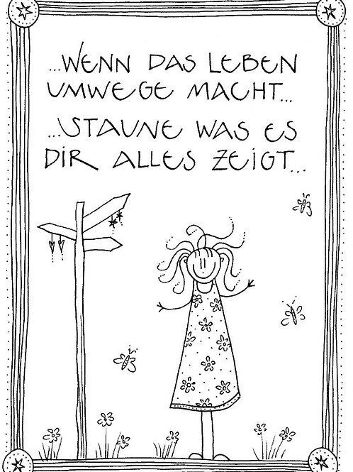 Postkarte - Wenn das Leben Umwege macht ...