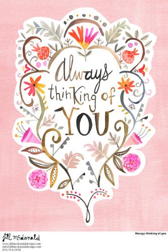 Always thinking of you