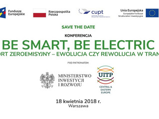 BE SMART, BE ELECTRIC – TRANSPORT ZEROEMISYJNY – EWOLUCJA CZY REWOLUCJA W TRANSPORCIE?
