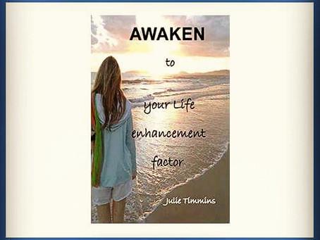 AWAKEN to your life enhancement factor