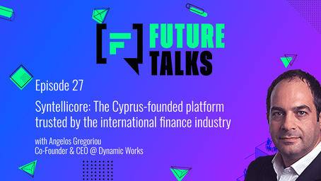 Episode 27: Syntellicore -The Cyprus-founded platform, trusted by the international finance industry