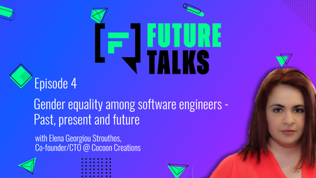 Episode 4: Gender equality among software engineers - Past, present and future