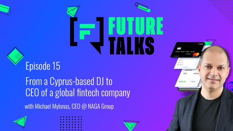 Episode 15: From a Cyprus-based DJ to CEO of a global fintech company (NAGA group)