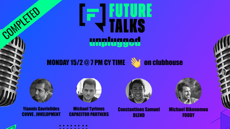 Future Talks Unplugged Pt. 1: Launching in Cyprus [completed]