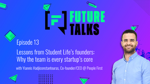 Episode 13: Lessons from Student Life's founders - Why the team is every startup's core