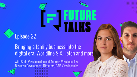 Episode 22: Bringing a family business into the digital era. Worldline SIX, Fetch and more!