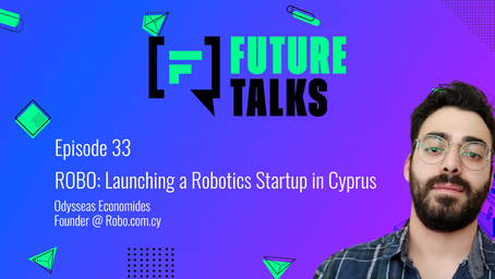 Episode 33: Robo - Launching a Robotics Startup in Cyprus